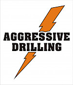 Aggresive Drilling